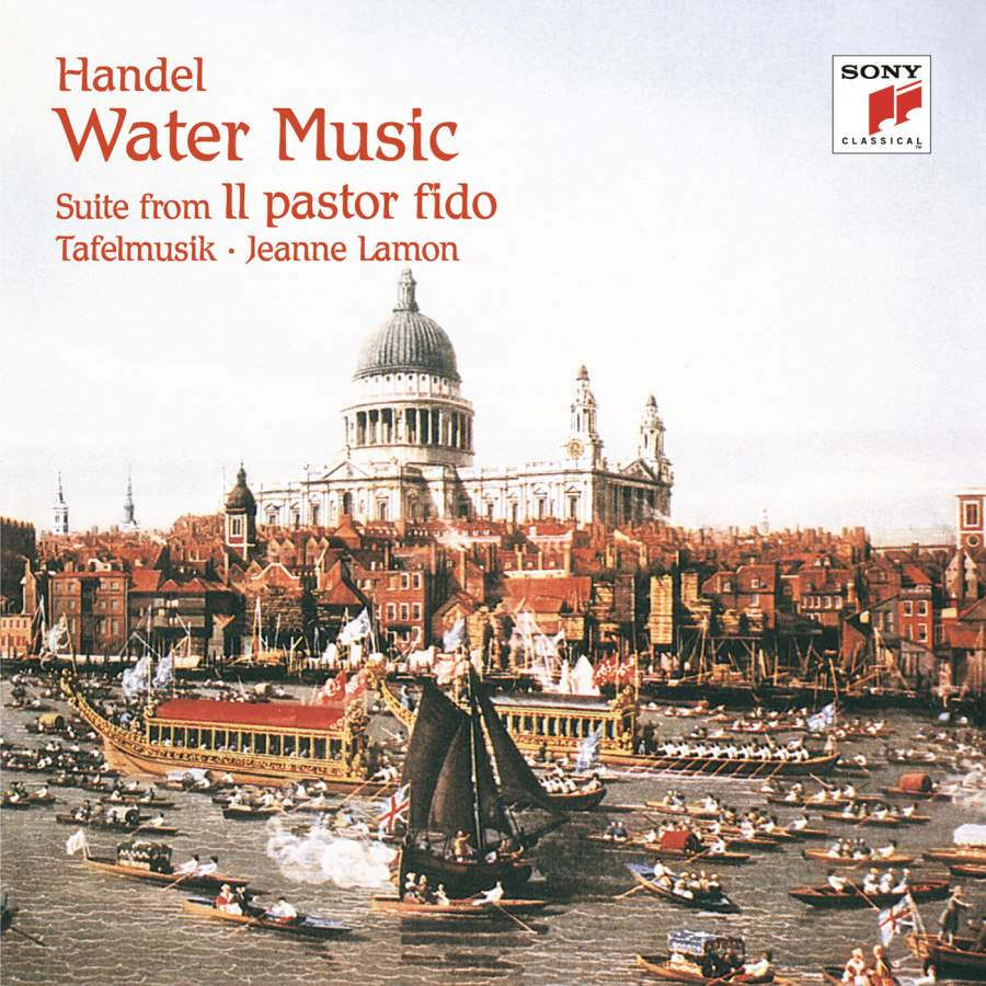 Handel: Water Music Suites & Suite from Il pastor fido - Sony ...