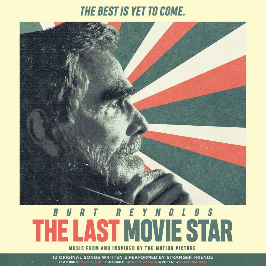 The Last Movie Star Original Motion Picture Soundtrack - Legacy
